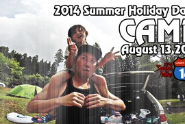 2014 8 13 SUMMER HOLIDAY DAY1 CAMP @ TAIHEIZAN