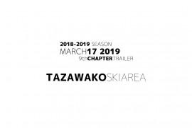 2019 3 17  TAZAWAKO SKI AREA TRAILER 秋田県 仙北市 たざわ湖スキー場
